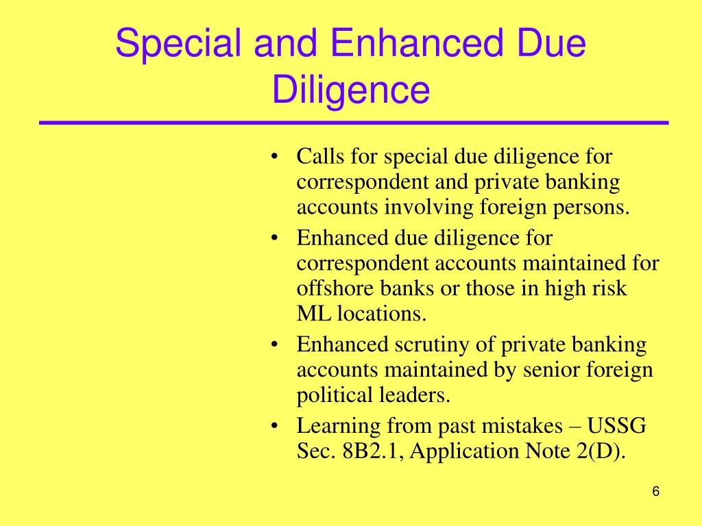 Special and Enhanced Due Diligence
