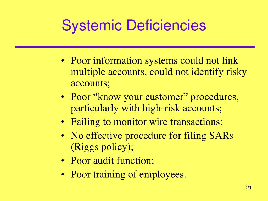 Systemic Deficiencies