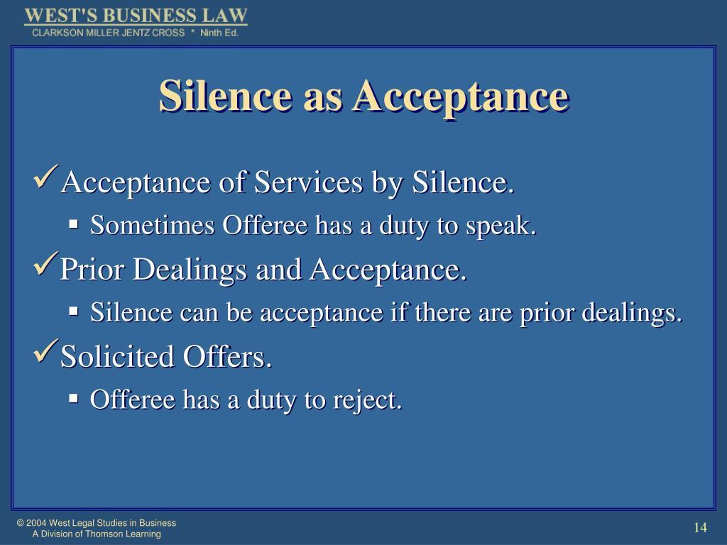 Silence as Acceptance