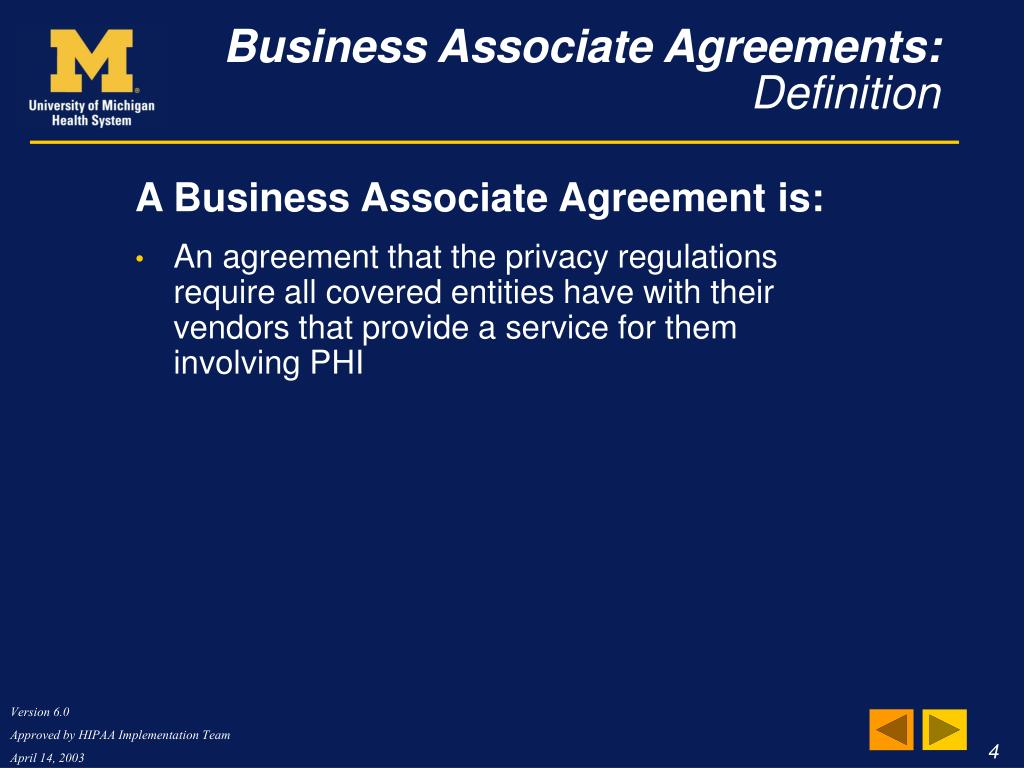 A Business Associate Agreement is: