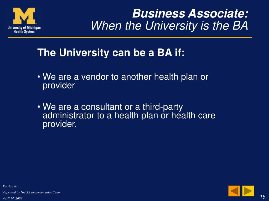 Business Associate: