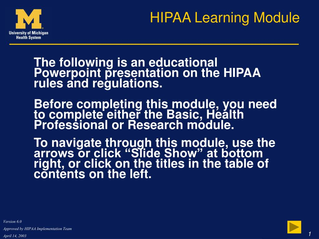 The following is an educational Powerpoint presentation on the HIPAA rules and regulations.
