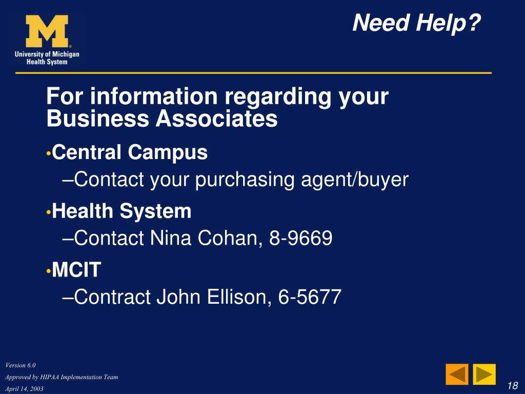 For information regarding your Business Associates