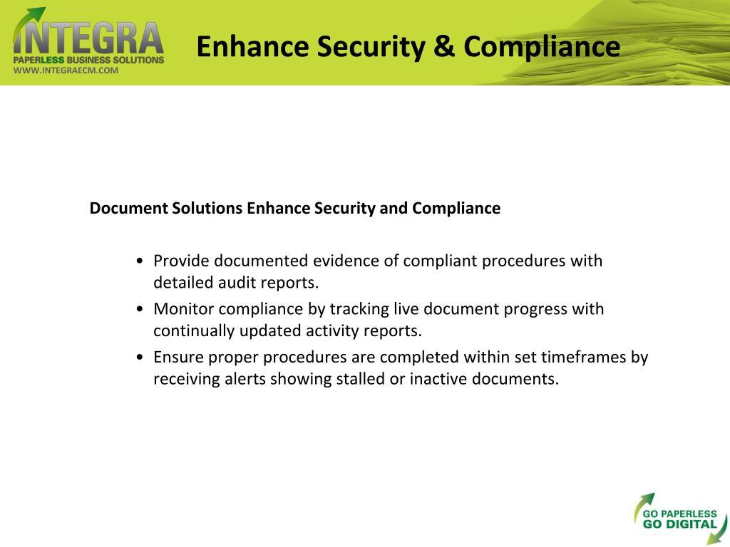 Enhance Security & Compliance