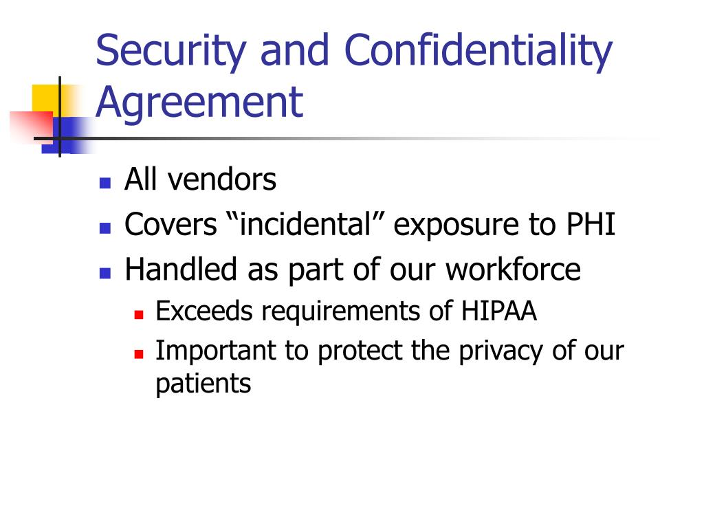 Security and Confidentiality Agreement