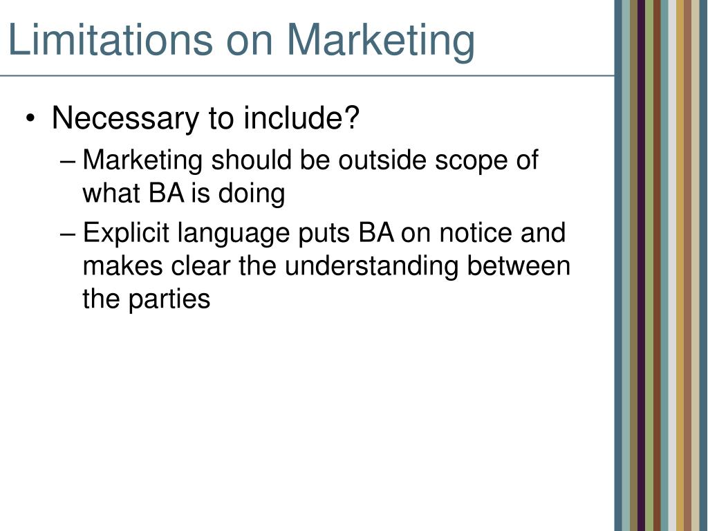 Limitations on Marketing