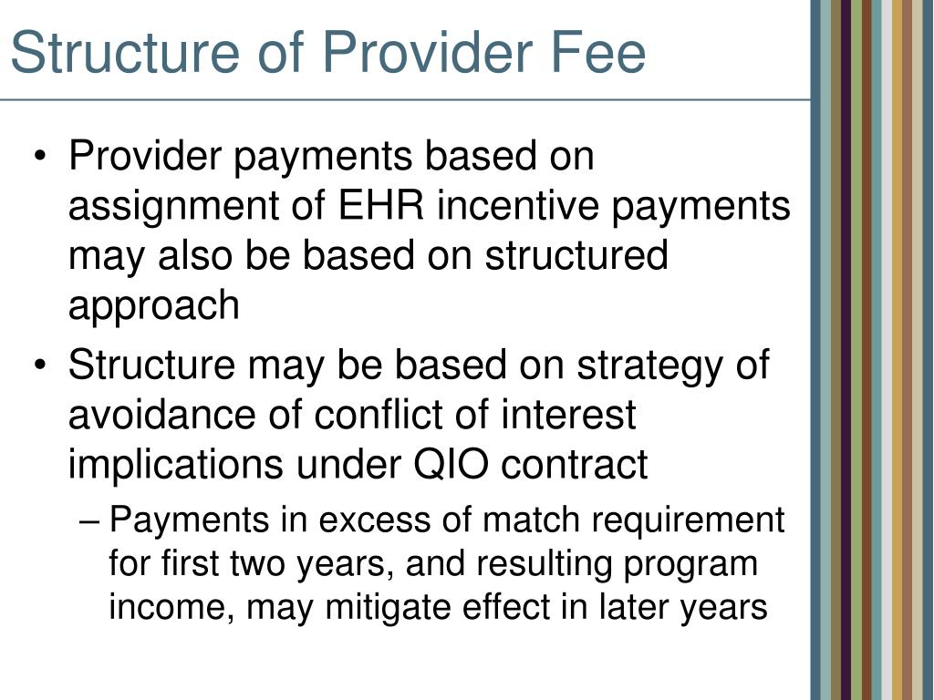 Structure of Provider Fee