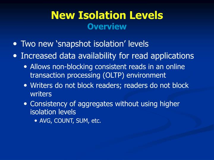 New Isolation Levels