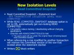 new isolation levels read committed snapshot