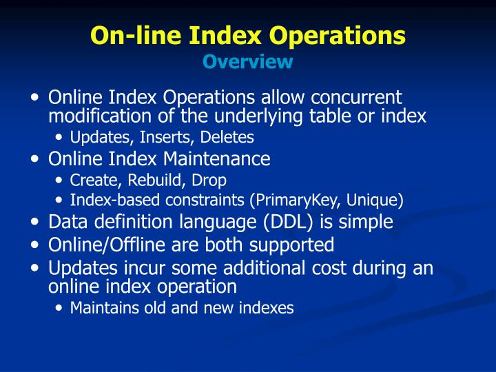 On-line Index Operations