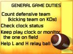 general game duties