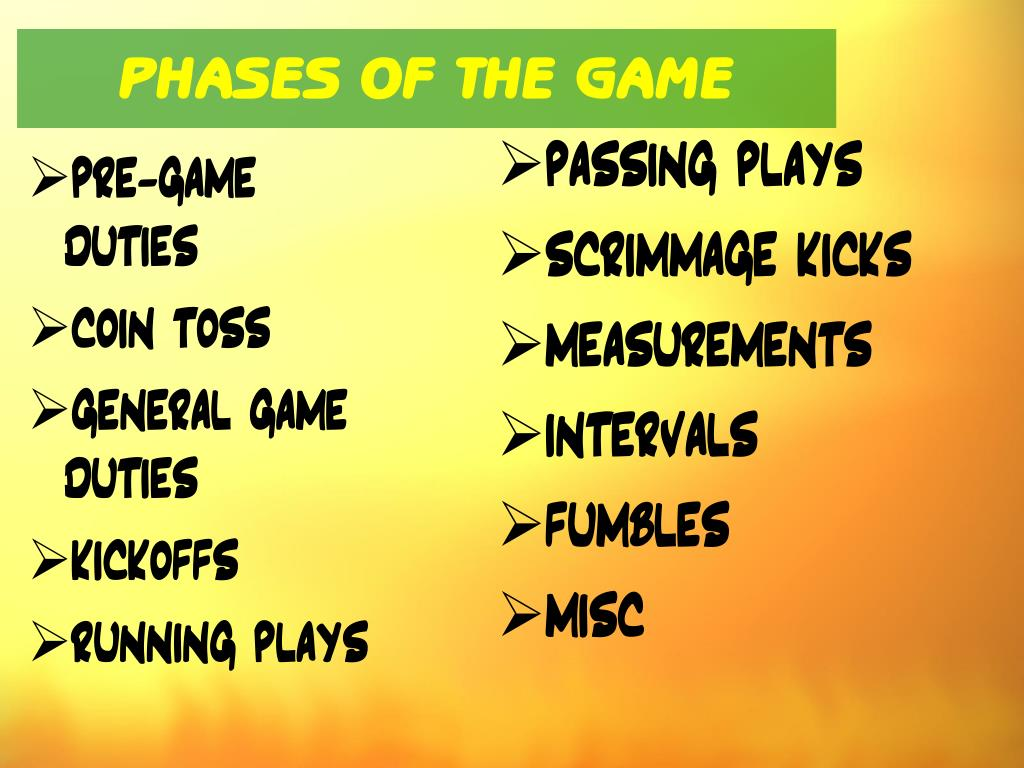 PHASES OF THE GAME