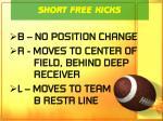 short free kicks