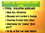 what do observers look for85