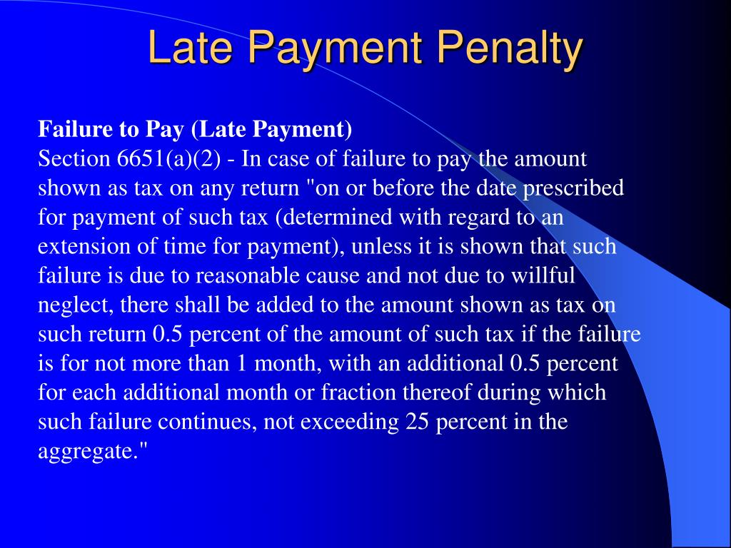 Late Payment Penalty