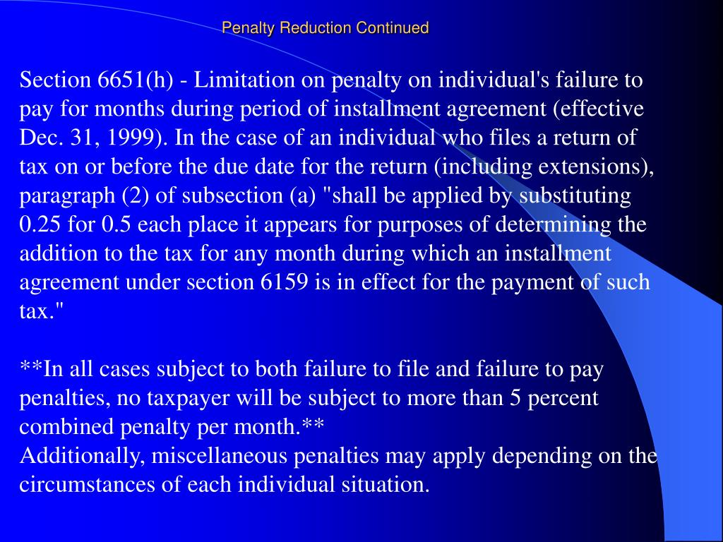 Penalty Reduction Continued