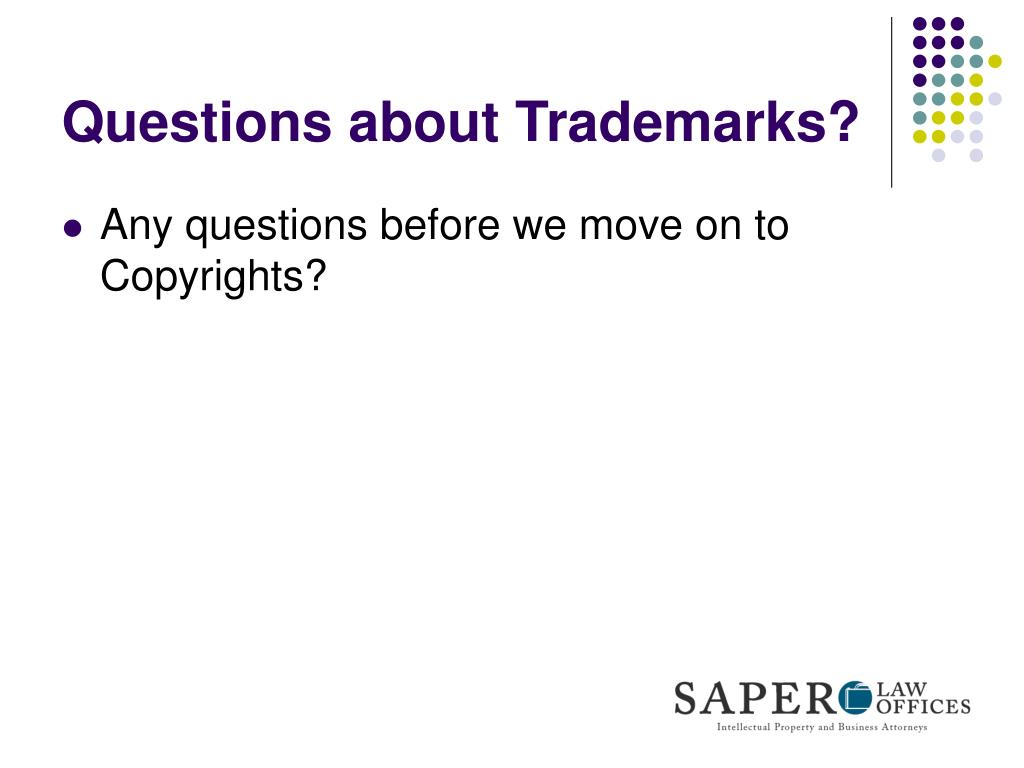 Questions about Trademarks?