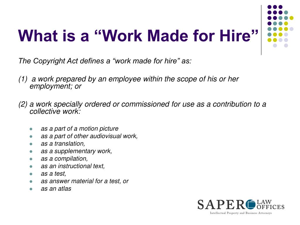 "What is a ""Work Made for Hire"""