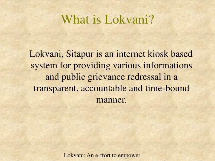 What is Lokvani?