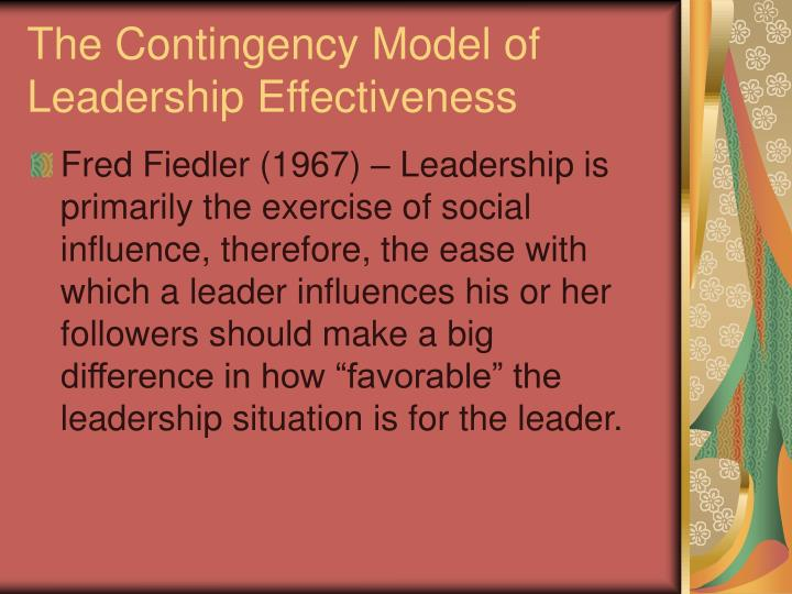 The Contingency Model of Leadership Effectiveness