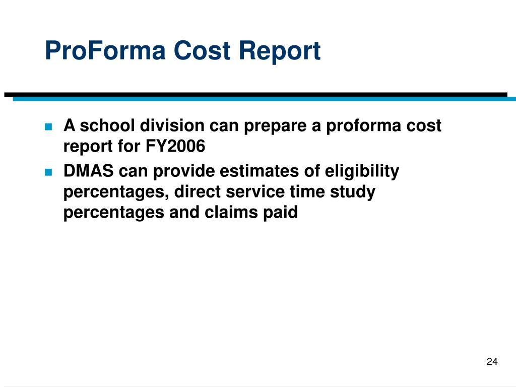 ProForma Cost Report