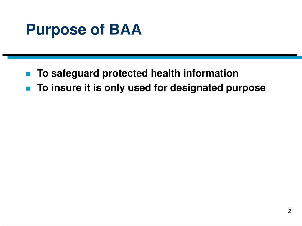 Purpose of BAA