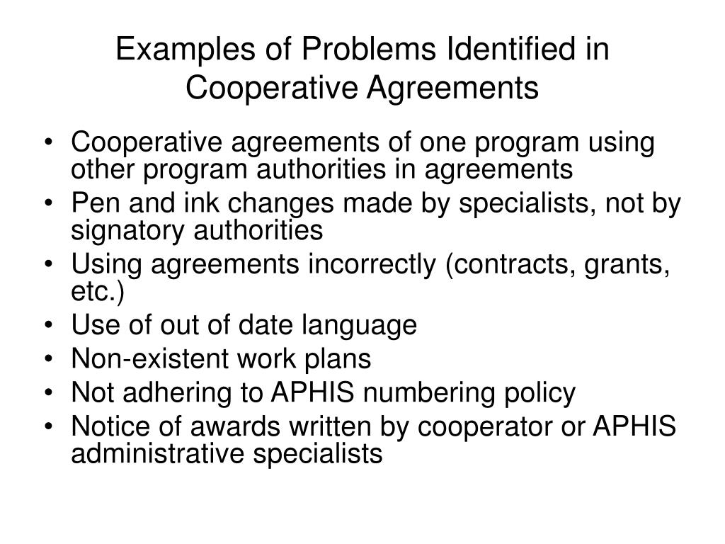 Examples of Problems Identified in Cooperative Agreements