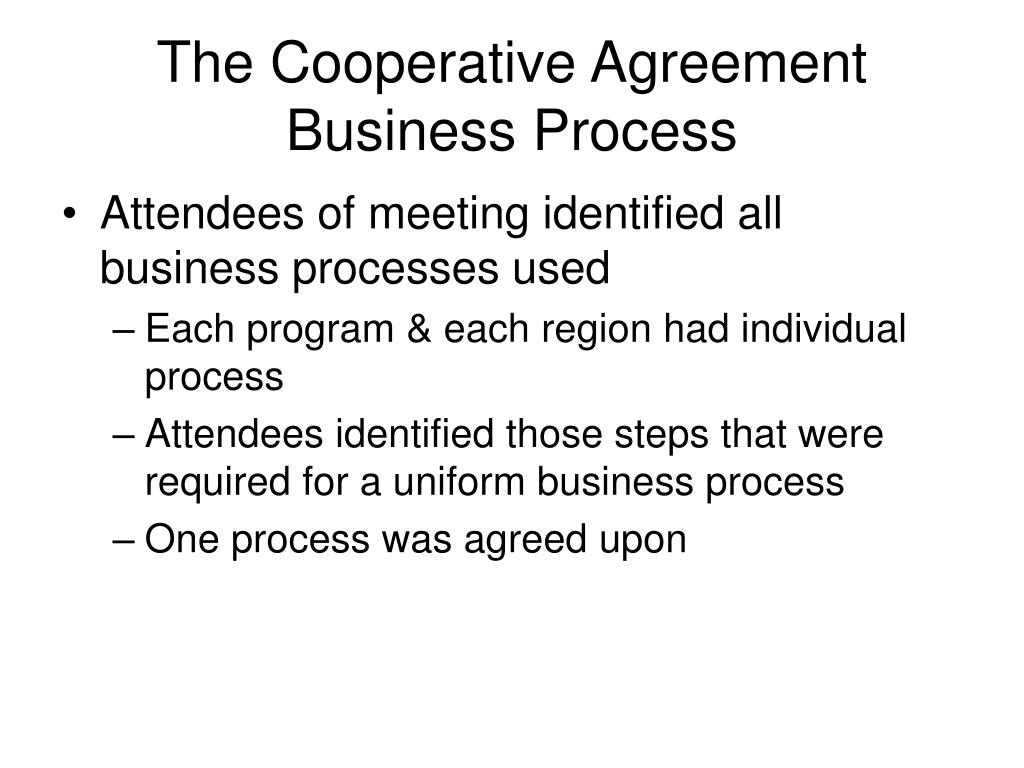 The Cooperative Agreement Business Process