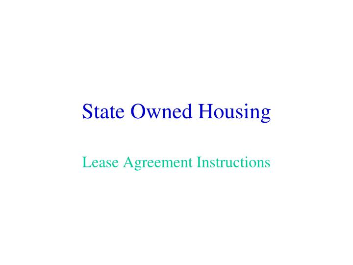 State owned housing