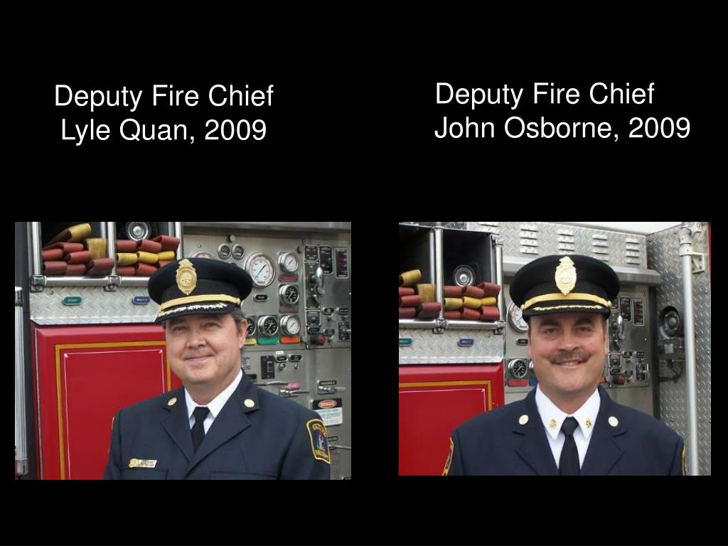 Deputy Fire Chief Lyle Quan, 2009