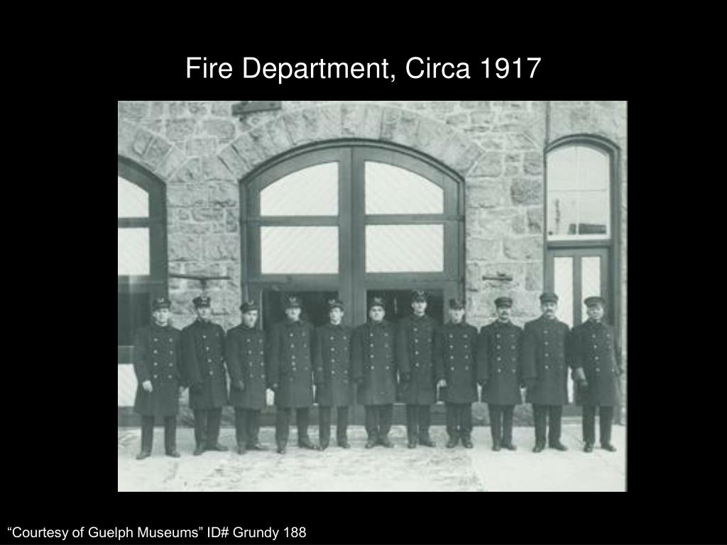 Fire Department, Circa 1917