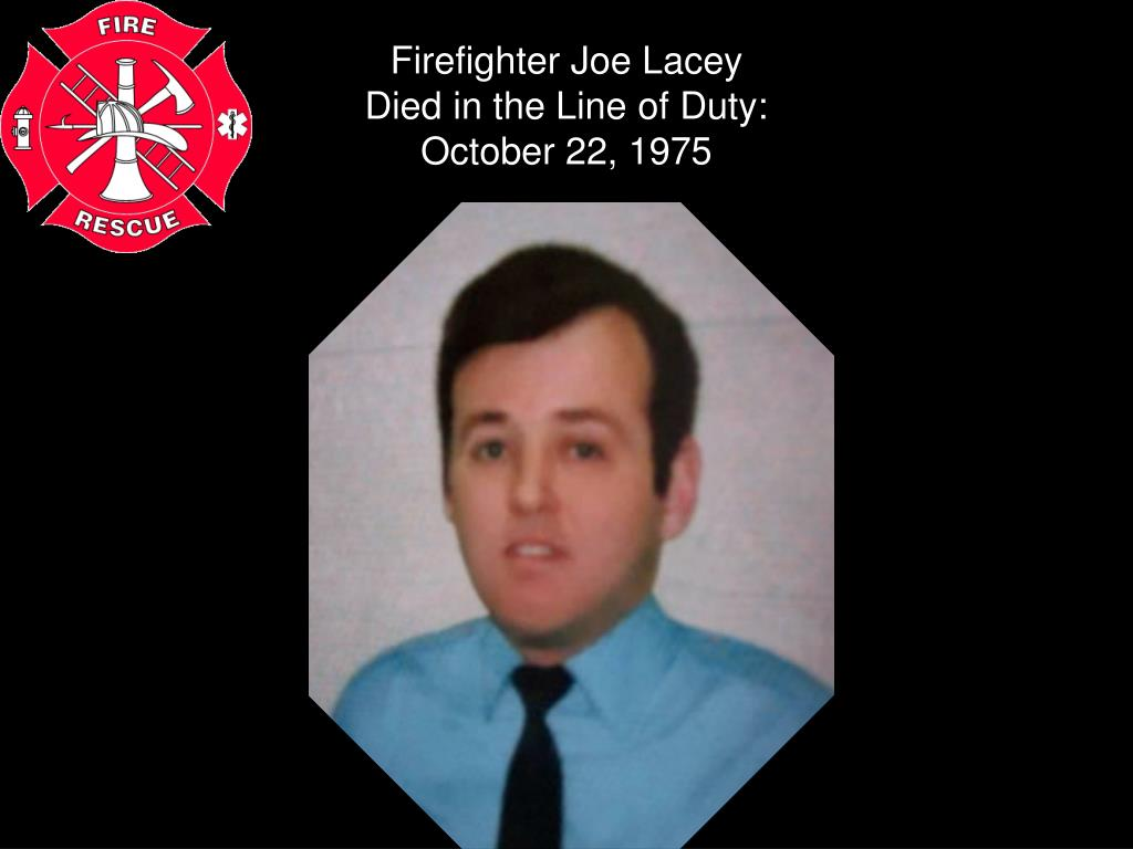 Firefighter Joe Lacey