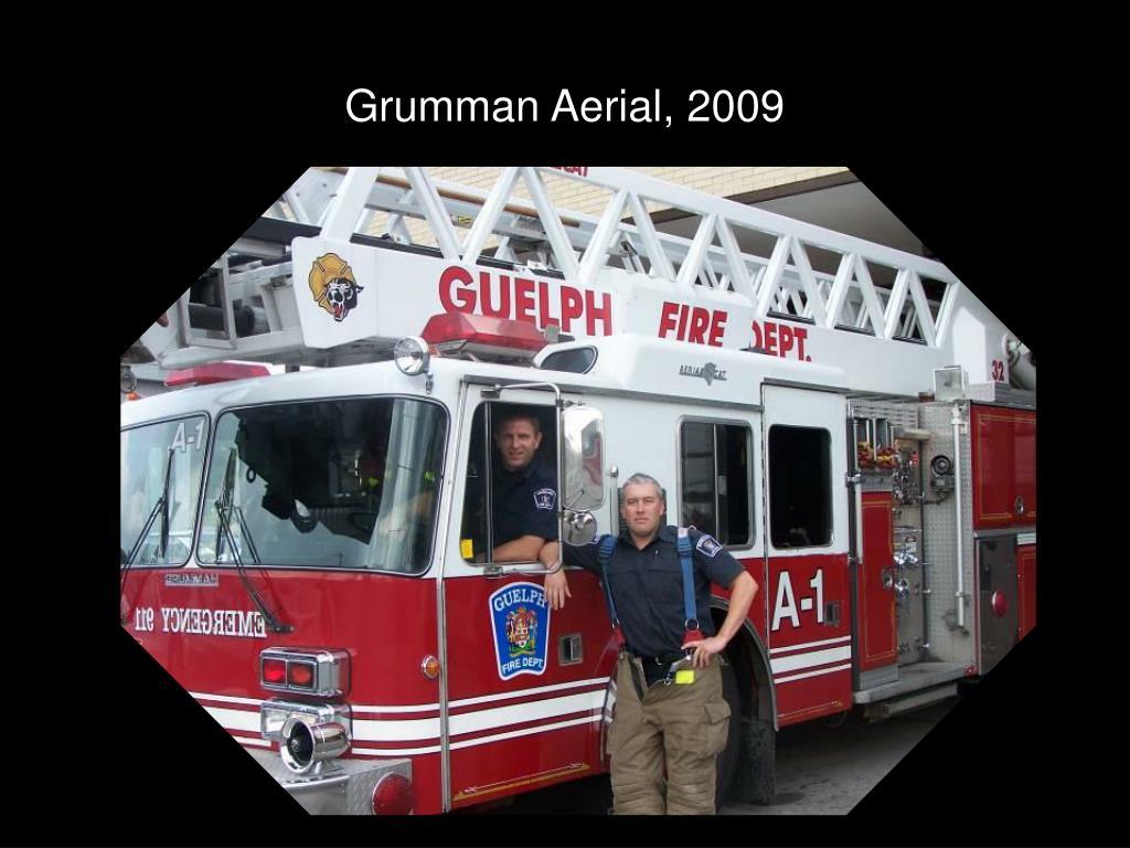 Grumman Aerial, 2009