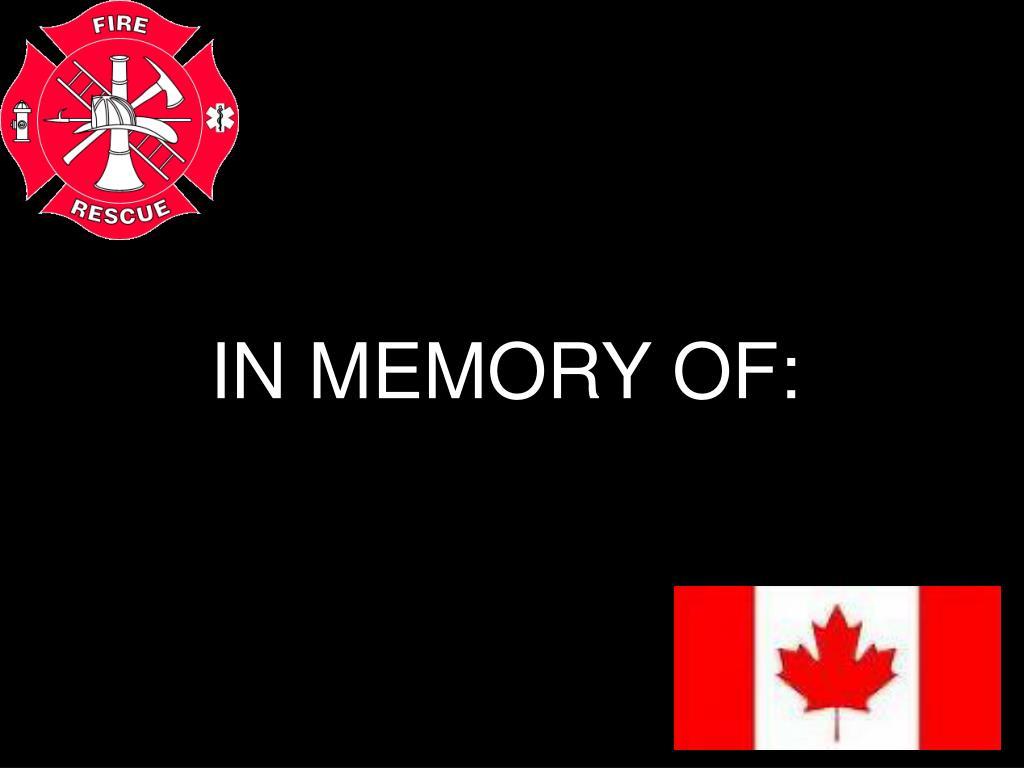IN MEMORY OF:
