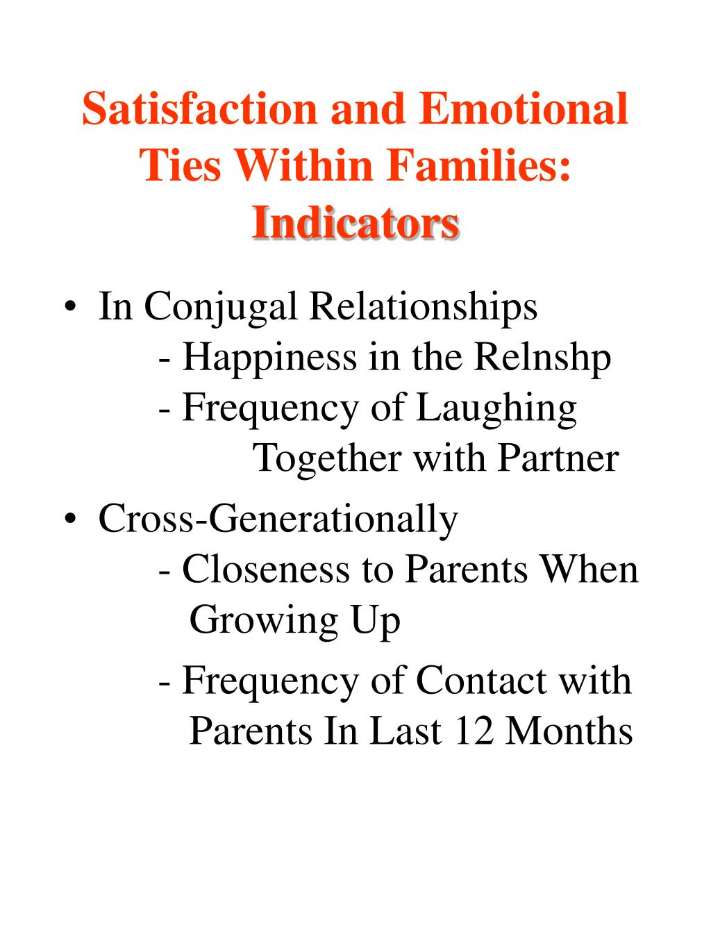 Satisfaction and Emotional Ties Within Families: