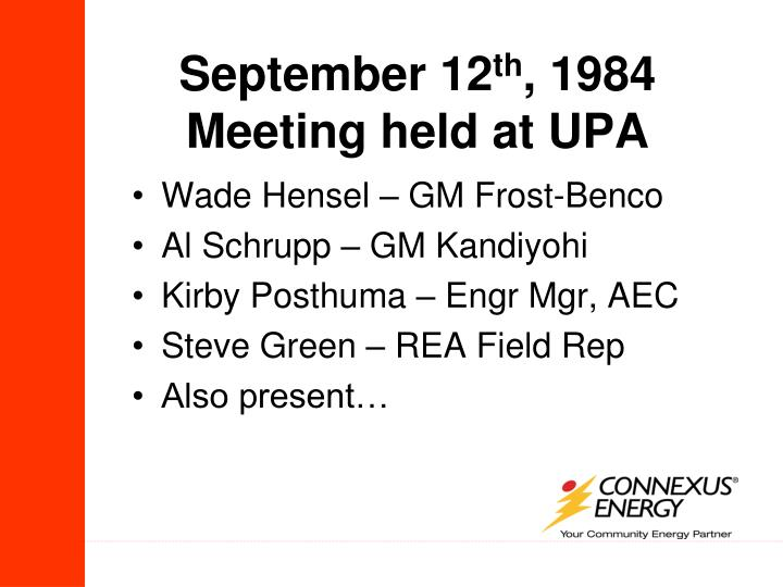 September 12 th 1984 meeting held at upa