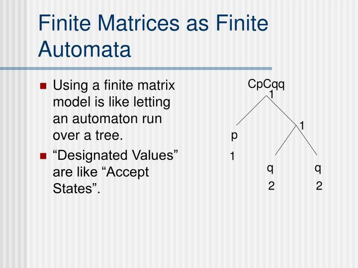 Finite Matrices as Finite Automata