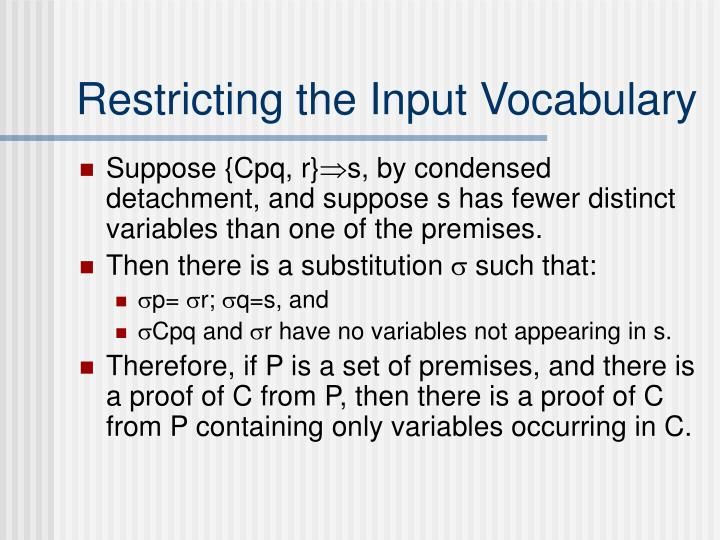 Restricting the Input Vocabulary