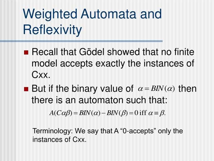 Weighted Automata and Reflexivity