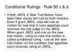 conditional rulings rule 50 c d