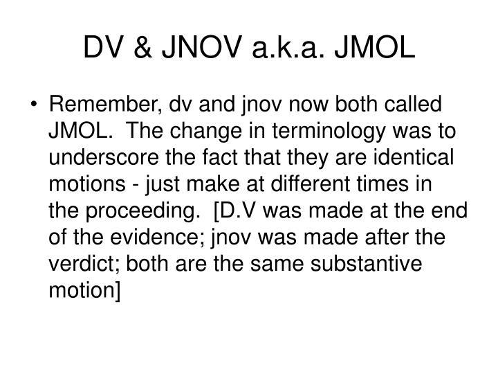 DV & JNOV a.k.a. JMOL