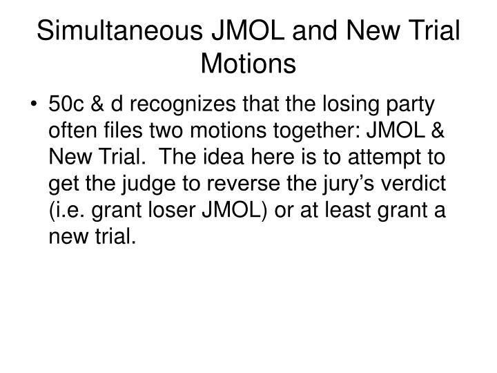 Simultaneous JMOL and New Trial Motions