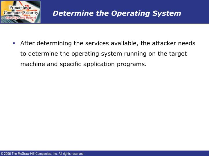Determine the Operating System