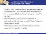 jester and the worcester airport march 1997