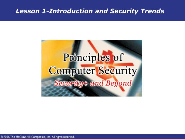 Lesson 1 introduction and security trends