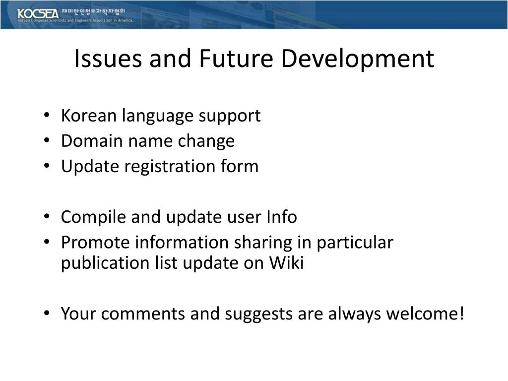 Issues and Future Development