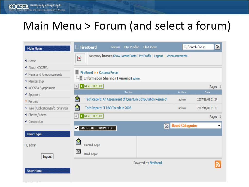 Main Menu > Forum (and select a forum)