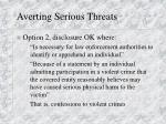 averting serious threats2