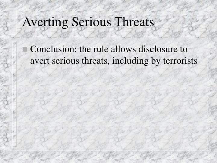 Averting Serious Threats