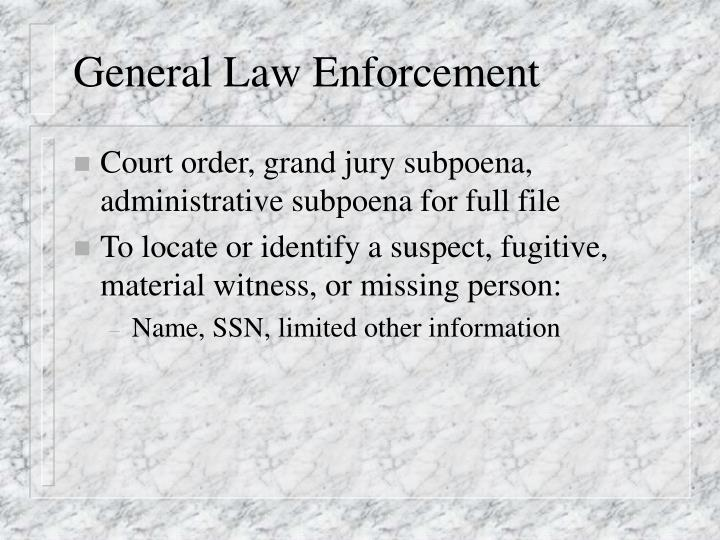 General Law Enforcement